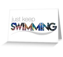 Dory - Just Keep Swimming Greeting Card