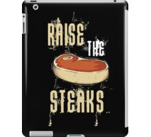 Raise The Steaks iPad Case/Skin