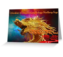 Literature is conscious mythology Greeting Card