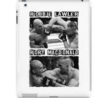 Robbie Lawler Vs Rory Macdonald iPad Case/Skin