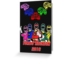 Turbo Reunion 2016 (Rangers and Zords) Greeting Card