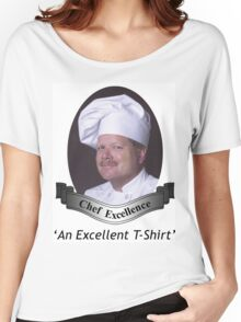 Chef Excellence Women's Relaxed Fit T-Shirt