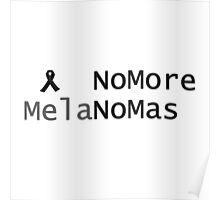 No More Melanoma. Black Ribbon For Melanoma Awareness Poster