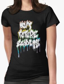 Our Future Leaders Graffiti Rainbow Womens Fitted T-Shirt
