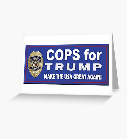Cops for Trump Greeting Card