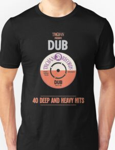 Dub : 40 Deep And Heavy Hits Unisex T-Shirt