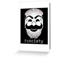 Mr Fsociety Greeting Card