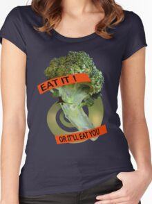 Eat it - or it'll eat you! Women's Fitted Scoop T-Shirt