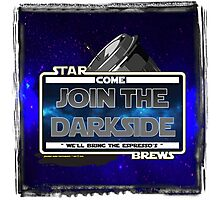 Come join the Darkside - The Coffee Wars - Jeronimo Rubio Photography and Art 2016 Photographic Print
