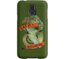 Eat it - or it'll eat you! Samsung Galaxy Case/Skin