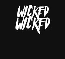 Wicked, Wicked Unisex T-Shirt