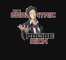 Adachi - The Egocentric Police Dick Unisex T-Shirt