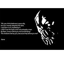Bane quote Photographic Print