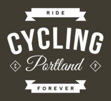 Ride Forever by CyclingPortland