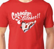 Carmine bitches !! - White Unisex T-Shirt