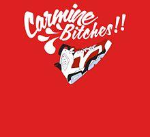 Carmine bitches !! - White Unisex T-Shirt