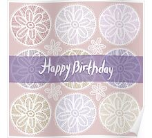 Happy Birthday Card Vintage lace  Poster