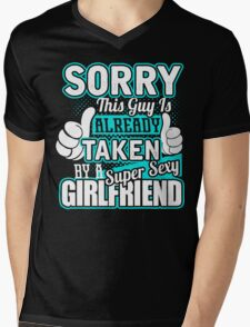 This Guy Is Already Taken By A Super Sexy Girlfriend T-Shirt Mens V-Neck T-Shirt