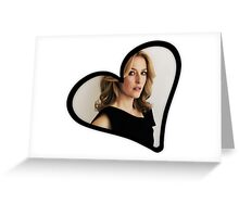 Gillian Anderson Heart Greeting Card