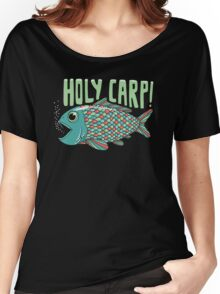 Holy Carp! Women's Relaxed Fit T-Shirt
