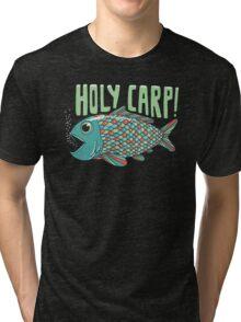 Holy Carp! Tri-blend T-Shirt