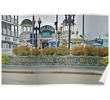 Welcome to Old Orchard Beach  Maine Usa Poster