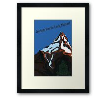 Greetings from the Lonely Mountain! Framed Print