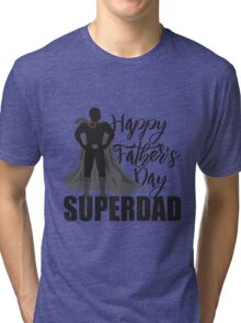 Happy Father's Day Super Dad Superhero Illustration Tri-blend T-Shirt