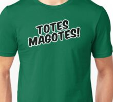 """Totes magotes!"" Unisex T-Shirt"