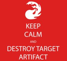 Keep Calm And Destroy Target Permanent by Setsumaru