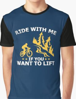 Come With Me If You Want To Lift  Graphic T-Shirt