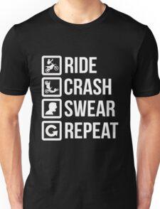Biker - Ride Crash Swear Repeat Unisex T-Shirt