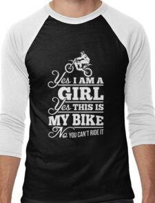 Biker - Yes I Am A Girl Yes This My Bike No You Can't Ride It Men's Baseball ¾ T-Shirt