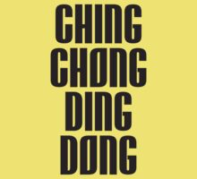 CHING CHONG DING DONG by hanelyn