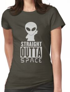 Straight Outta Space Alien Womens Fitted T-Shirt