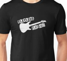 Punk-Play Loud, Play Fast Unisex T-Shirt