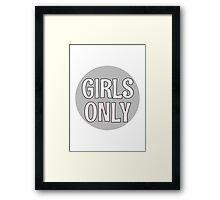 Girls Only - Grey Framed Print