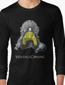 Walter is Coming (Breaking Bad x Game of Thrones) Long Sleeve T-Shirt