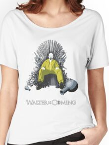 Walter is Coming (Breaking Bad x Game of Thrones) Women's Relaxed Fit T-Shirt