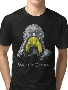 Walter is Coming (Breaking Bad x Game of Thrones) Tri-blend T-Shirt