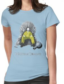 Walter is Coming (Breaking Bad x Game of Thrones) Womens Fitted T-Shirt