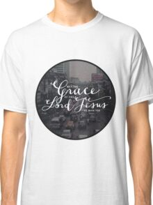 Christian Quote Classic T-Shirt