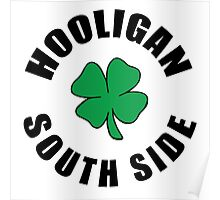 Hooligan Chicago South Side Poster