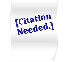 Citation Needed Poster