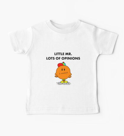 Mr Lots of Opinions Baby Tee