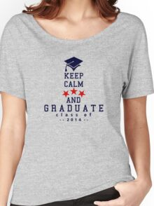 Keep Calm and graduate VRS2 Women's Relaxed Fit T-Shirt
