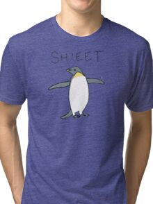 shieet a penguin Tri-blend T-Shirt