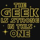 The Geek is Strong in This One by David Ayala