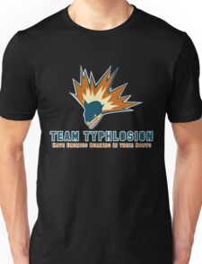 Team Typhlosion  Unisex T-Shirt