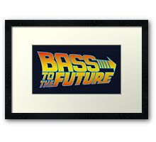 Bass to the Future Framed Print